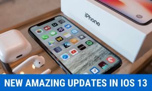 Amazing Updates about iOS 13