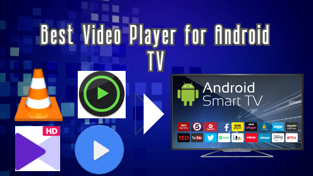 Best video player for Android TV Free